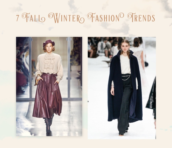 7 Fashion Trends for Fall/Winter2019-2020